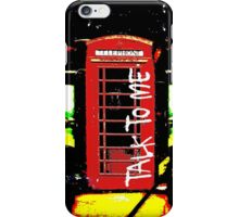 Talk To ME iPhone Case/Skin