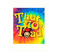 That 70's Toad Art Print