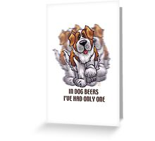 Dog Beers St. Bernard Greeting Card