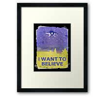 Dude I Want To Believe 14 Framed Print