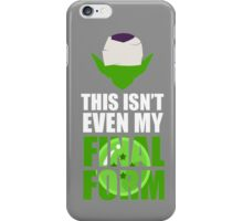 DBZ: This Isnt Even My Final Form (Piccolo) iPhone Case/Skin