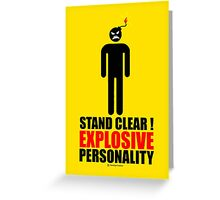 Stand clear! explosive personality Greeting Card