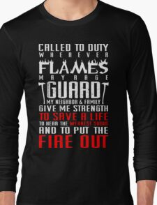 Firefighter Called To Duty To Save A Life Fire Out Long Sleeve T-Shirt
