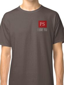 PS I Love You Couple Love Gift Geeky Valentine  Classic T-Shirt