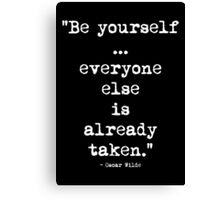 Oscar Wilde Be Yourself White Canvas Print