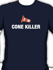 Cone Killer (3) T-Shirt