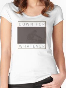 DJ Down For Whatever Women's Fitted Scoop T-Shirt