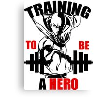 to be hero Canvas Print