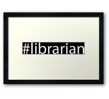Hashtag Librarian Framed Print
