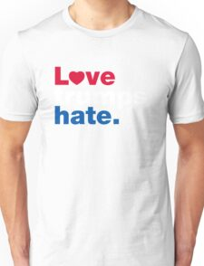 Love Trumps Hate Unisex T-Shirt