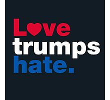 Love Trumps Hate Photographic Print