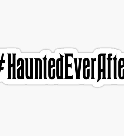 Haunted Ever After Hashtag Sticker