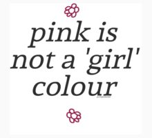 pink is not a girl colour Kids Tee