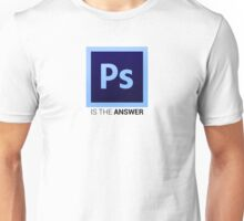 Photoshop Is The Answer Unisex T-Shirt