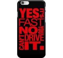 Yes it's fast No you can't drive it (1) iPhone Case/Skin