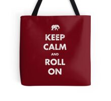 Keep Calm and Roll On - Dark Tote Bag