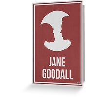 JANE GOODALL - Women in Science Wall Art Greeting Card