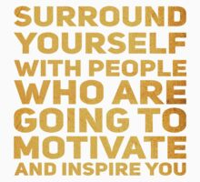 Surround Yourself Inspirational Quote Bold Gold Kids Tee
