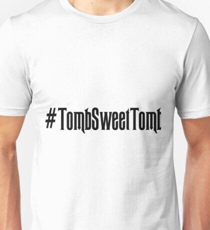 Tomb Sweet Tomb Hashtag Unisex T-Shirt
