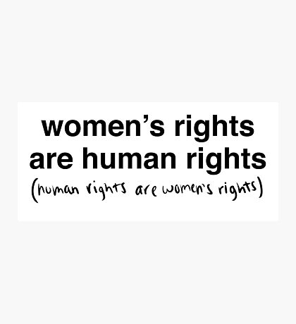 Hillary Clinton - Women's Rights are Human Rights Photographic Print