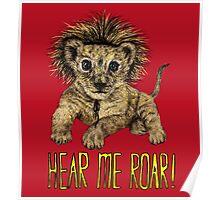 Hear me Roar! // lion Poster