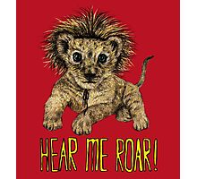 Hear me Roar! // lion Photographic Print