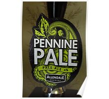Pennine Pale - A Drink For Walkers Poster