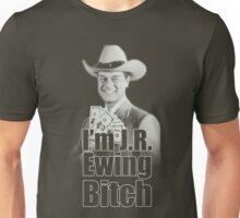 I'm JR Ewing B*tch Unisex T-Shirt