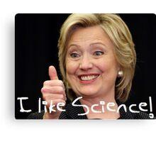 Hilary Clinton 2016 Democratic convention funny Canvas Print