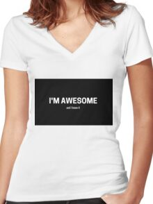 I am awesome and I know it Women's Fitted V-Neck T-Shirt
