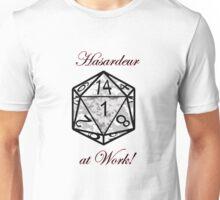 Hasardeur at Work Unisex T-Shirt