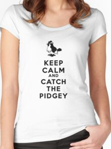 Keep Calm And Catch The Pidgey  Women's Fitted Scoop T-Shirt