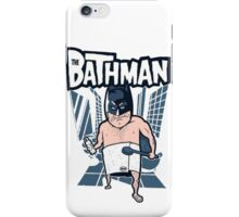 The Bathman (Incredible super hero with washing superpowers) iPhone Case/Skin