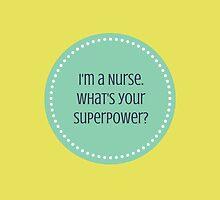 I'm a Nurse by choatically