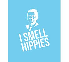 I smell hippies Ronald Reagan clever quotes funny t-shirt Photographic Print