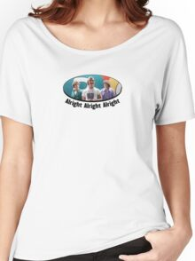 Wooderson (dazed & confused quote) - Alright Alright Alright Women's Relaxed Fit T-Shirt