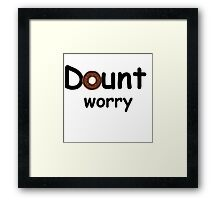 donut worry  Framed Print