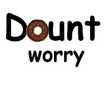 donut worry  Photographic Print