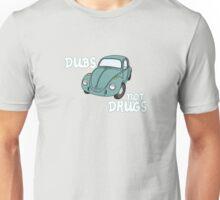 Dubs not Drugs - VW Beetle Unisex T-Shirt