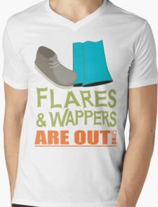 Flares and Wappers ARE OUT! Mens V-Neck T-Shirt