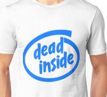 Dead Inside (Intel Inside) Unisex T-Shirt
