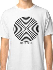 """Get me coffee"" hypno wheel Classic T-Shirt"