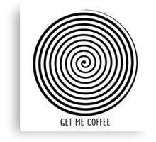 """Get me coffee"" hypno wheel Canvas Print"