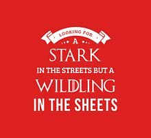 Stark in the Streets, Wildling in the Sheets in Red Unisex T-Shirt