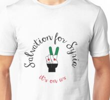 Salvation For Syria Unisex T-Shirt