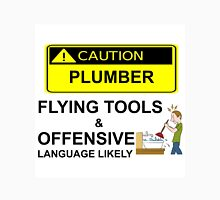 CAUTION - PLUMBER Unisex T-Shirt