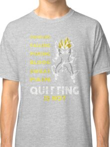 Men's Quitting Is Not T Shirt Crawling Is Acceptable Classic T-Shirt