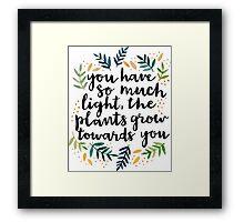 Grow Towards You Framed Print