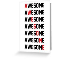 awesome Greeting Card
