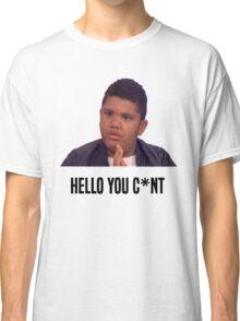 Hello You C*nt | Harvey Price Classic T-Shirt